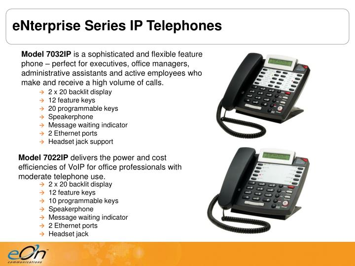 eNterprise Series IP Telephones
