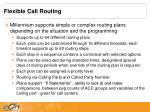 flexible call routing