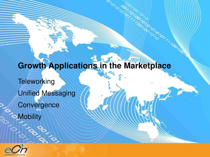 Growth Applications in the Marketplace