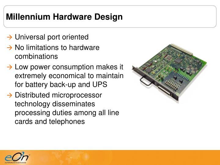 Millennium Hardware Design