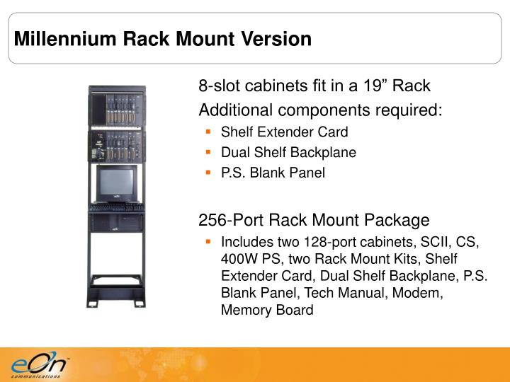 Millennium Rack Mount Version