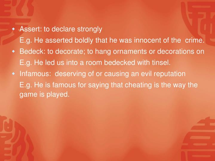 Assert: to declare strongly