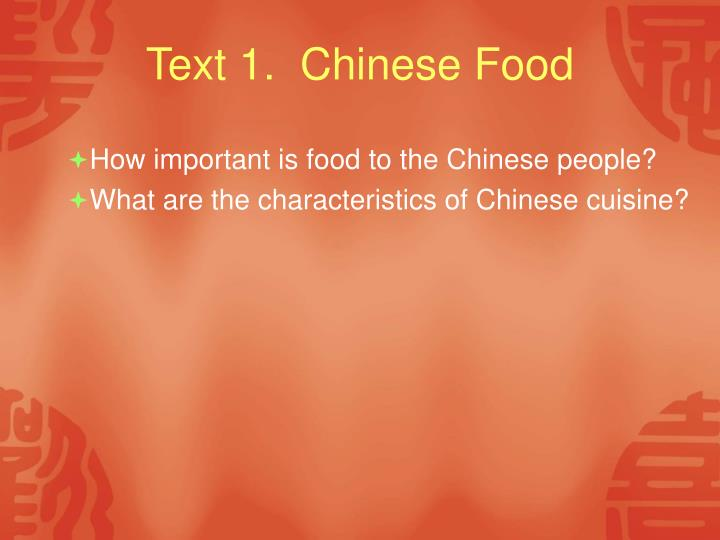 Text 1.  Chinese Food