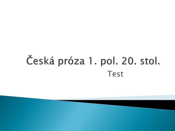 Česká próza 1. pol. 20. stol.