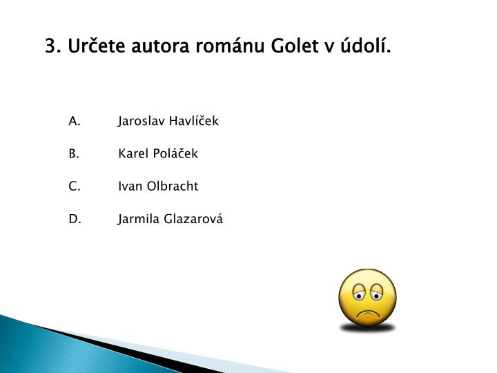 3. Urete autora romnu Golet v dol.