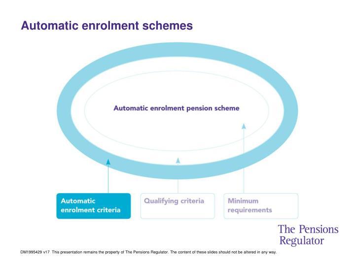 Automatic enrolment schemes