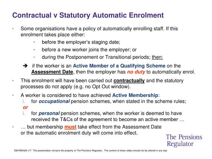 Contractual v Statutory Automatic Enrolment