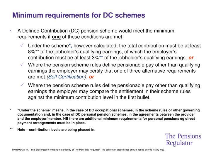 Minimum requirements for DC schemes