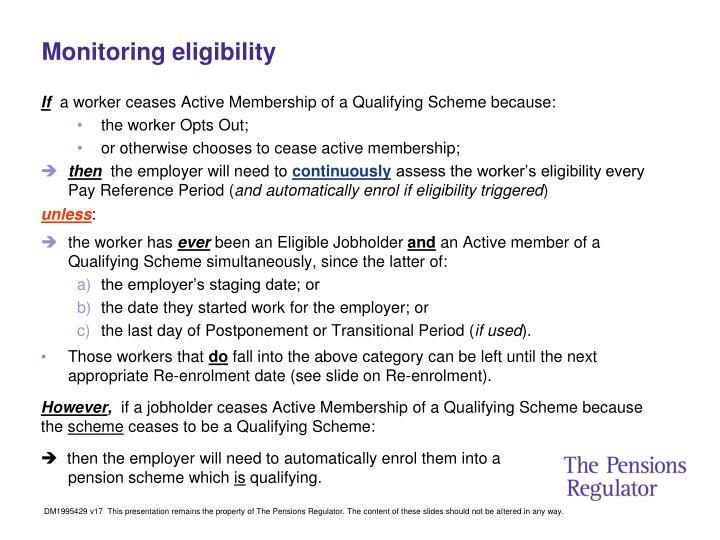Monitoring eligibility