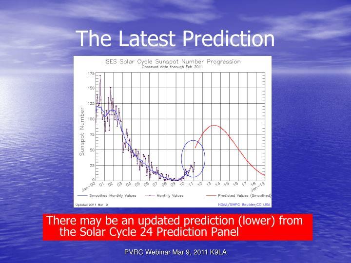 The Latest Prediction