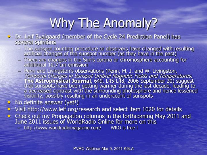 Why The Anomaly?