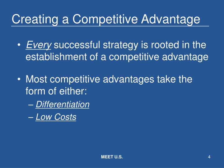 Creating a Competitive Advantage