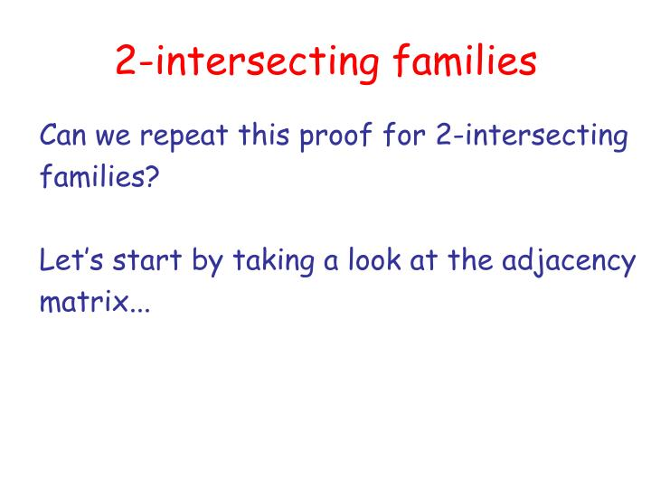 2-intersecting families