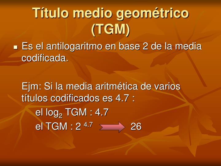 Título medio geométrico
