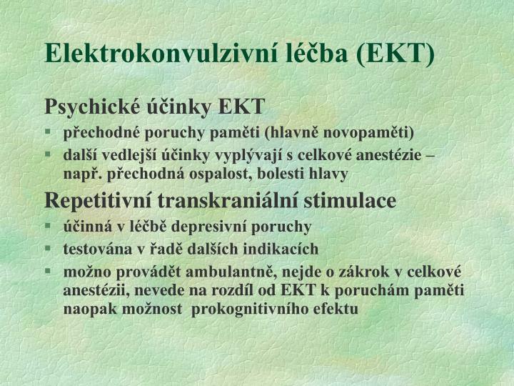 Elektrokonvulzivní léčba (EKT)