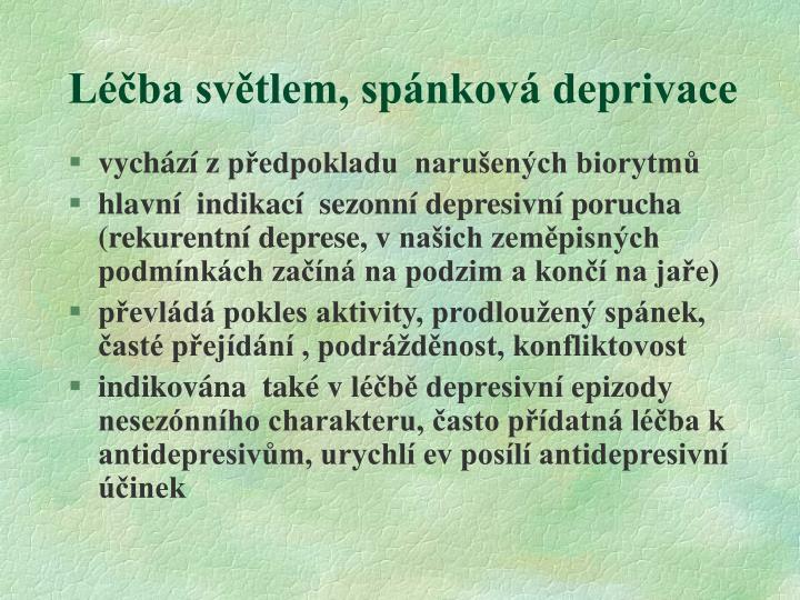 Léčba světlem, spánková deprivace