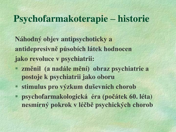 Psychofarmakoterapie – historie