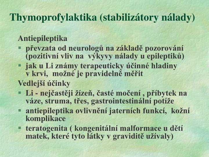 Thymoprofylaktika (stabilizátory nálady)