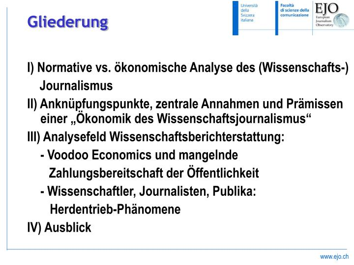 I) Normative vs. ökonomische Analyse des (Wissenschafts-)