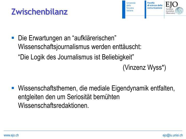 """Die Erwartungen an """"aufklärerischen"""" Wissenschaftsjournalismus werden enttäuscht:"""