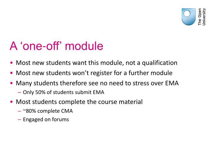 A 'one-off' module