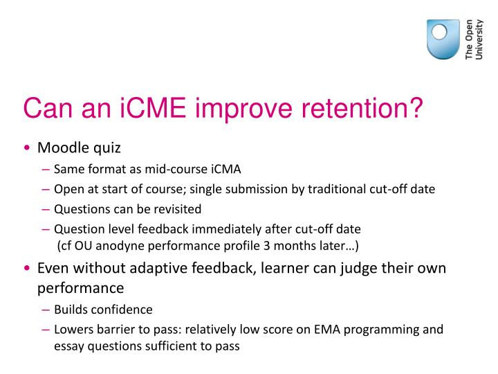 Can an iCME improve retention?