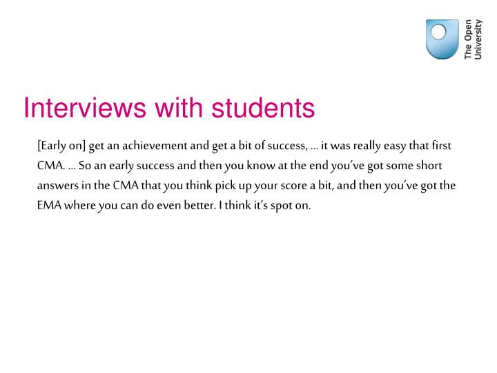 Interviews with students