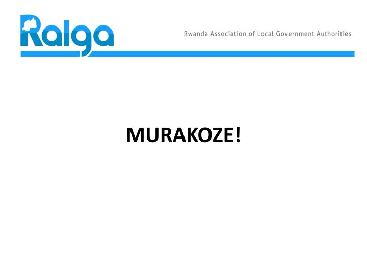 MURAKOZE!