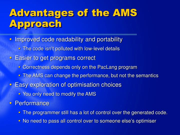 Advantages of the AMS Approach