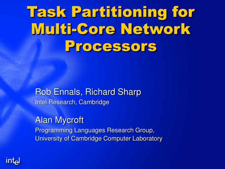 Task partitioning for multi core network processors