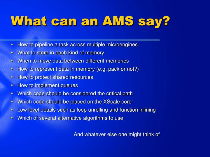 What can an AMS say?