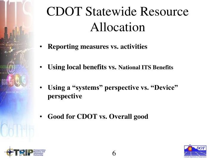 CDOT Statewide Resource Allocation