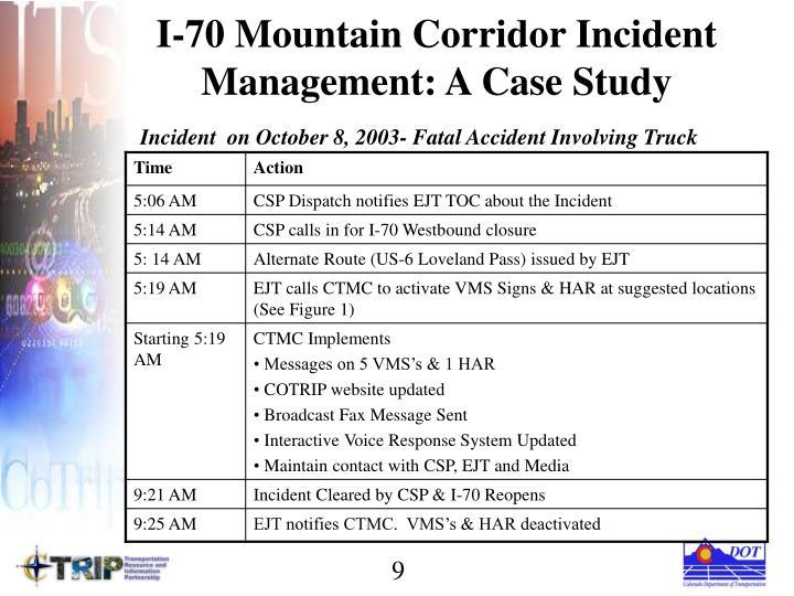 I-70 Mountain Corridor Incident Management: A Case Study
