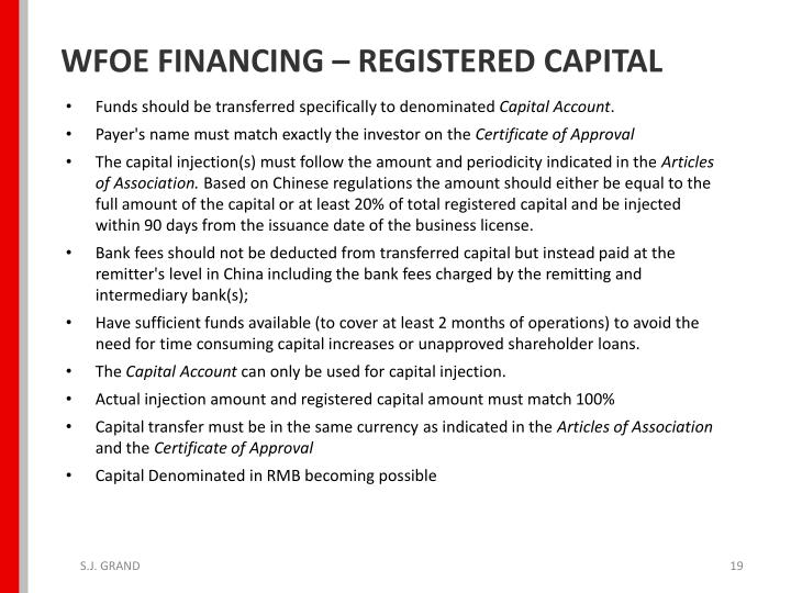 WFOE FINANCING – REGISTERED CAPITAL