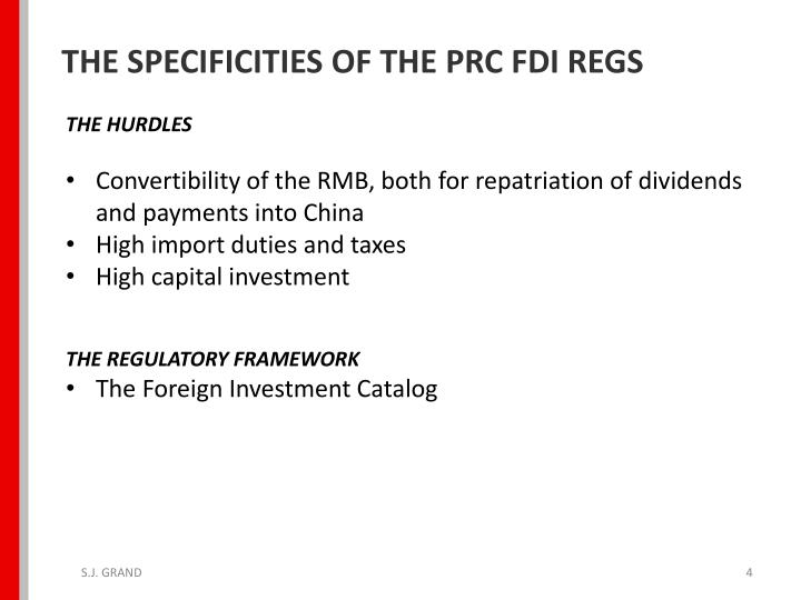 THE SPECIFICITIES OF THE PRC FDI REGS