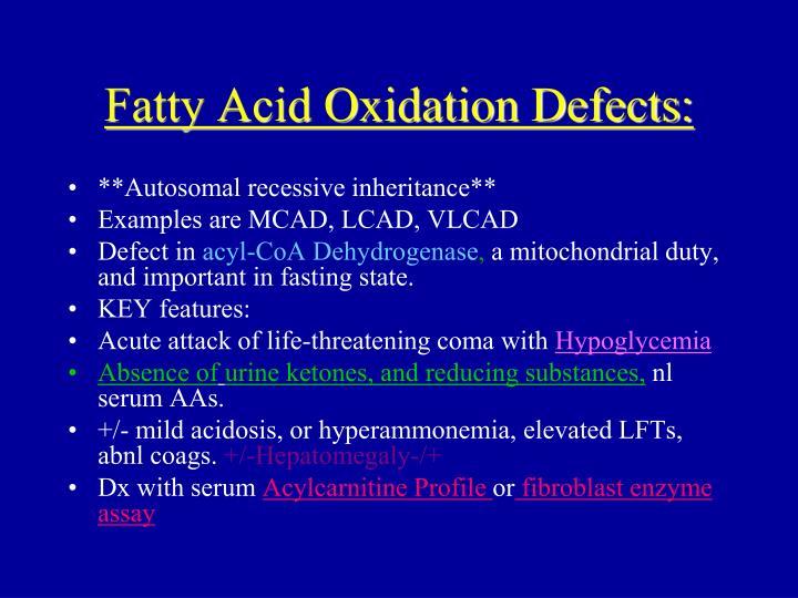 Fatty Acid Oxidation Defects: