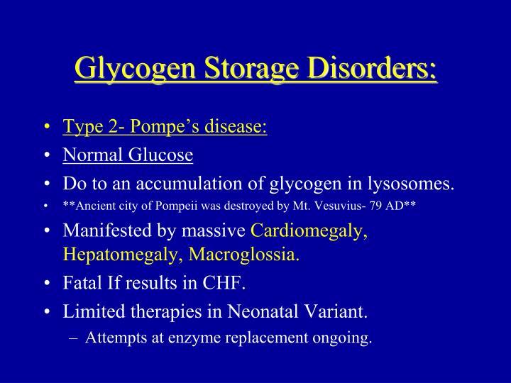 Glycogen Storage Disorders: