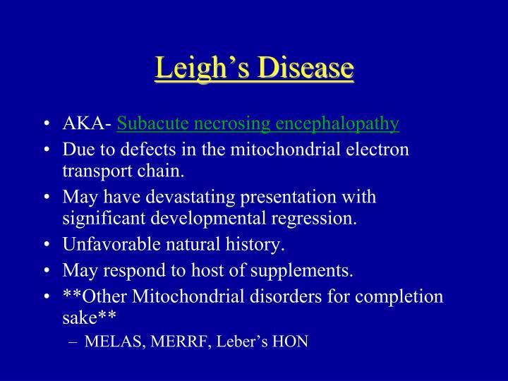 Leigh's Disease