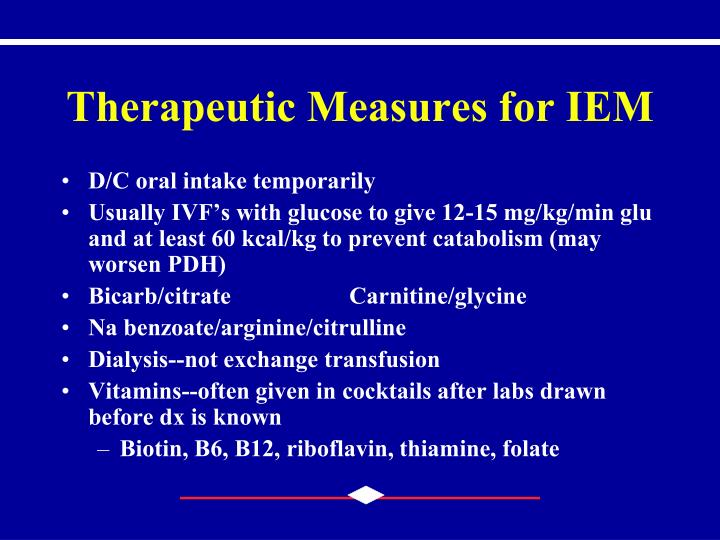 Therapeutic Measures for IEM