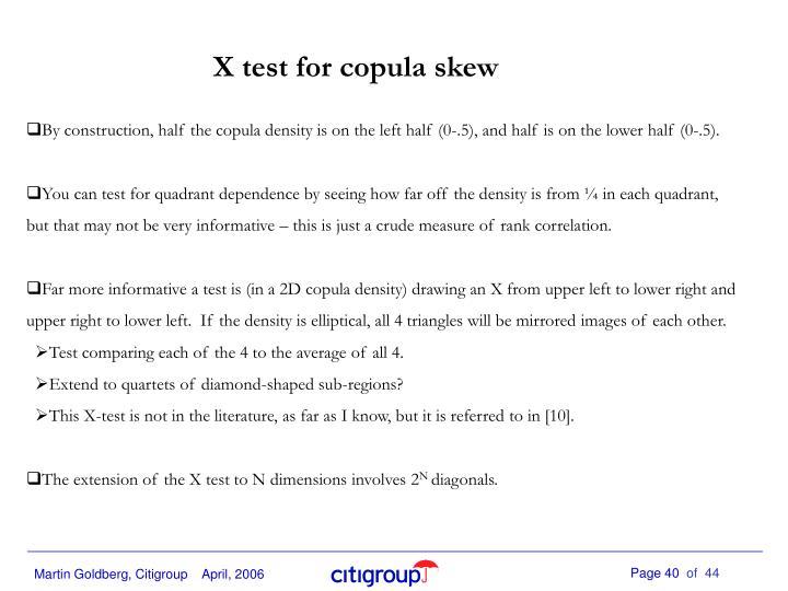 X test for copula skew