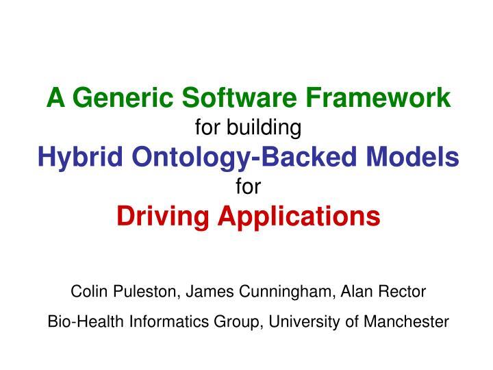 A Generic Software Framework