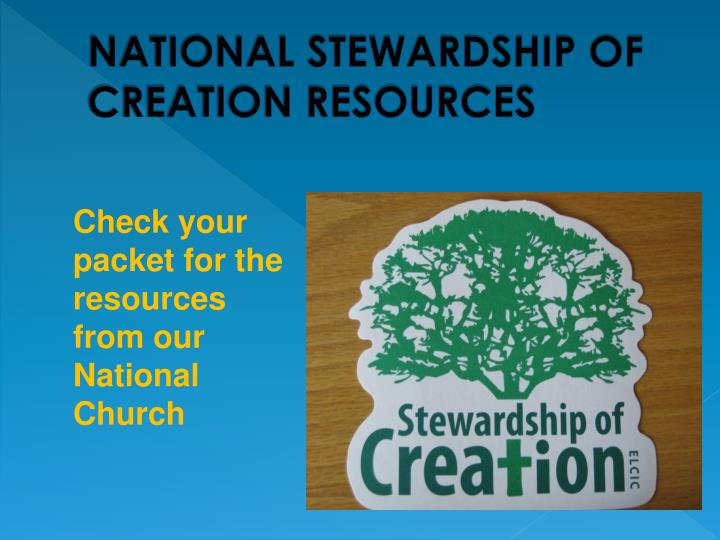NATIONAL STEWARDSHIP OF CREATION RESOURCES