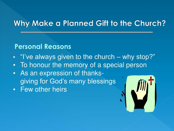 Why Make a Planned Gift to the Church?