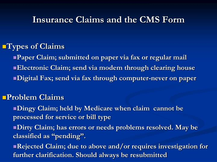Insurance Claims and the CMS Form