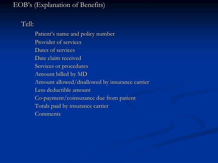 EOB's (Explanation of Benefits)