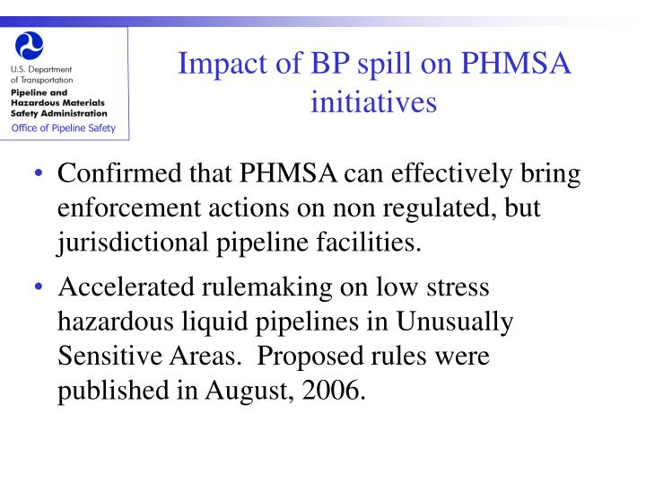 Impact of BP spill on PHMSA initiatives