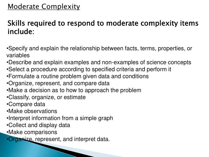 Moderate Complexity