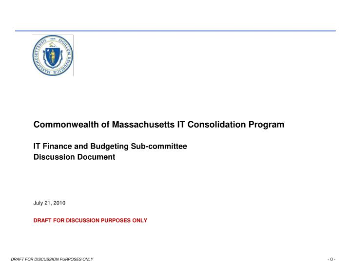 Commonwealth of Massachusetts IT Consolidation Program