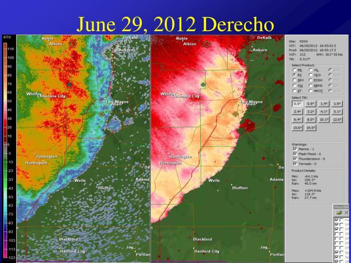 June 29, 2012 Derecho