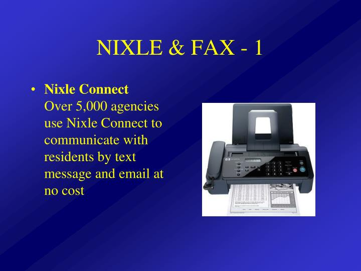 NIXLE & FAX - 1